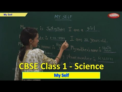 My Self | Class 1 CBSE Science | Science Syllabus Live Videos | Video Training
