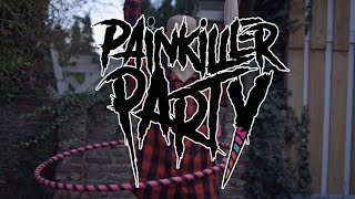 Painkiller Party - Chicks & Dicks
