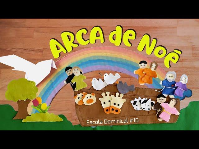 Arca de Noé (Escola Dominical #10)