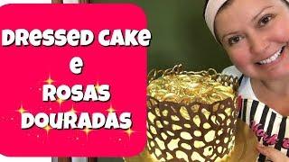 Dressed Cake com Rosas Douradas - Confeitaria Online Oficial