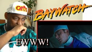 Baywatch (2017) -Official Trailer REACTION!!!