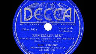 1937 HITS ARCHIVE: Remember Me? - Bing Crosby