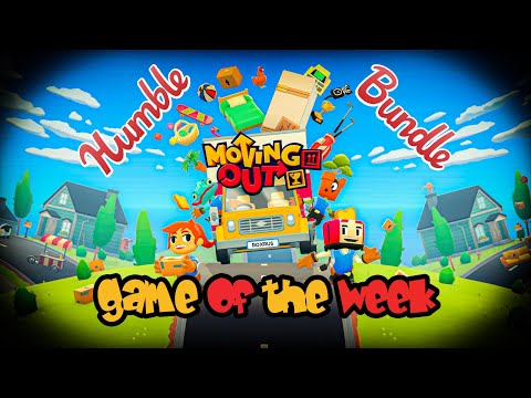 Humble Bundle Game Of The Week | Moving Out! |