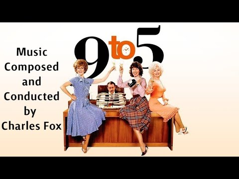 9 To 5 | Soundtrack Suite (Charles Fox)