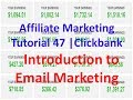 Affiliate Marketing Tutorial 47 | Clickbank | Introduction to Email Marketing