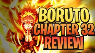 Sage of Six Paths Mode Naruto VS Delta! Boruto Chapter 32 Review!