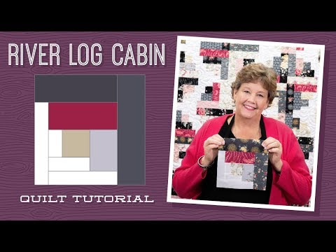 Make A River Log Cabin Quilt With Jenny Youtube