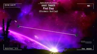Hans Zimmer - First Step (Stormerz Bootleg) [HQ Free]