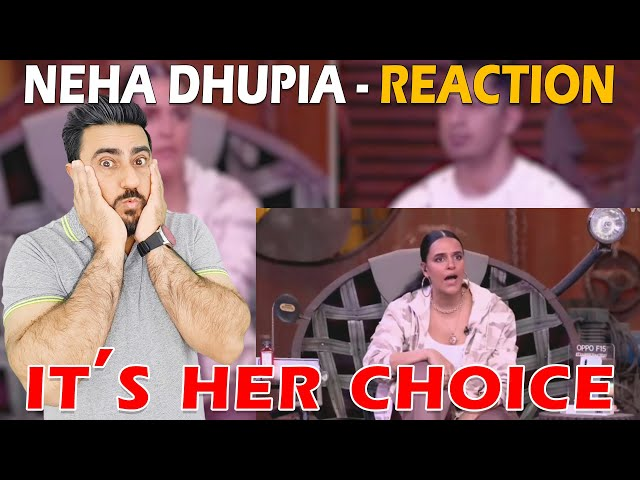 Neha Dhupia | It's Her Choice | Roadies Revolution | Karan Kapoor | Reaction