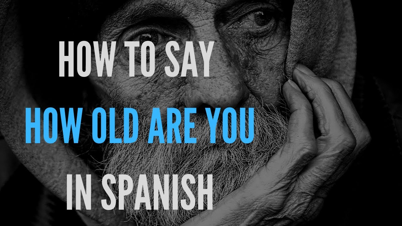 How Say Old Spanish
