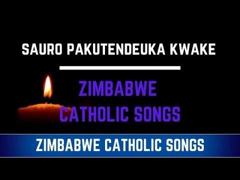 Zimbabwe Catholic Shona Songs - Sauro Pakutendeuka