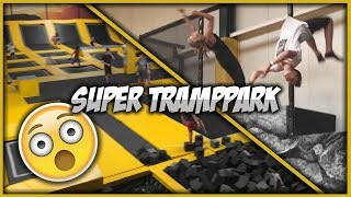 SUPER TRAMPOLIN PARK !!