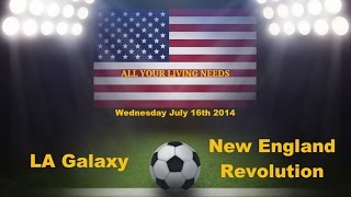 Major League Soccer 2014 Predictions - LA Galaxy vs New England