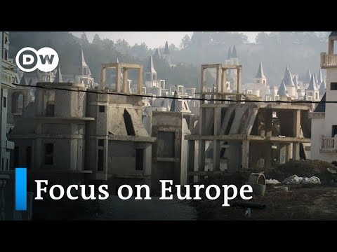 Turkey's construction boom collapses on Erdogan's AKP | Focus on Europe