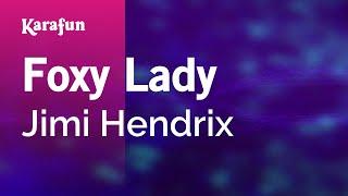 Karaoke Foxy Lady - The Jimi Hendrix Experience *