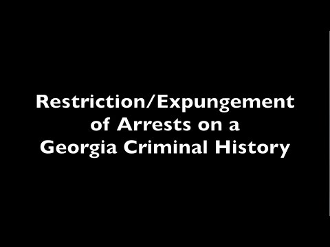 Restriction/Expungement of Arrests on a Georgia Criminal History