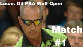 2013 Lucas Oil PBA Wolf Open Match 1