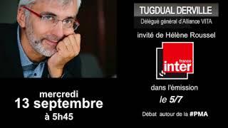 Débat sur la PMA, Tugdual Derville invité de France Inter