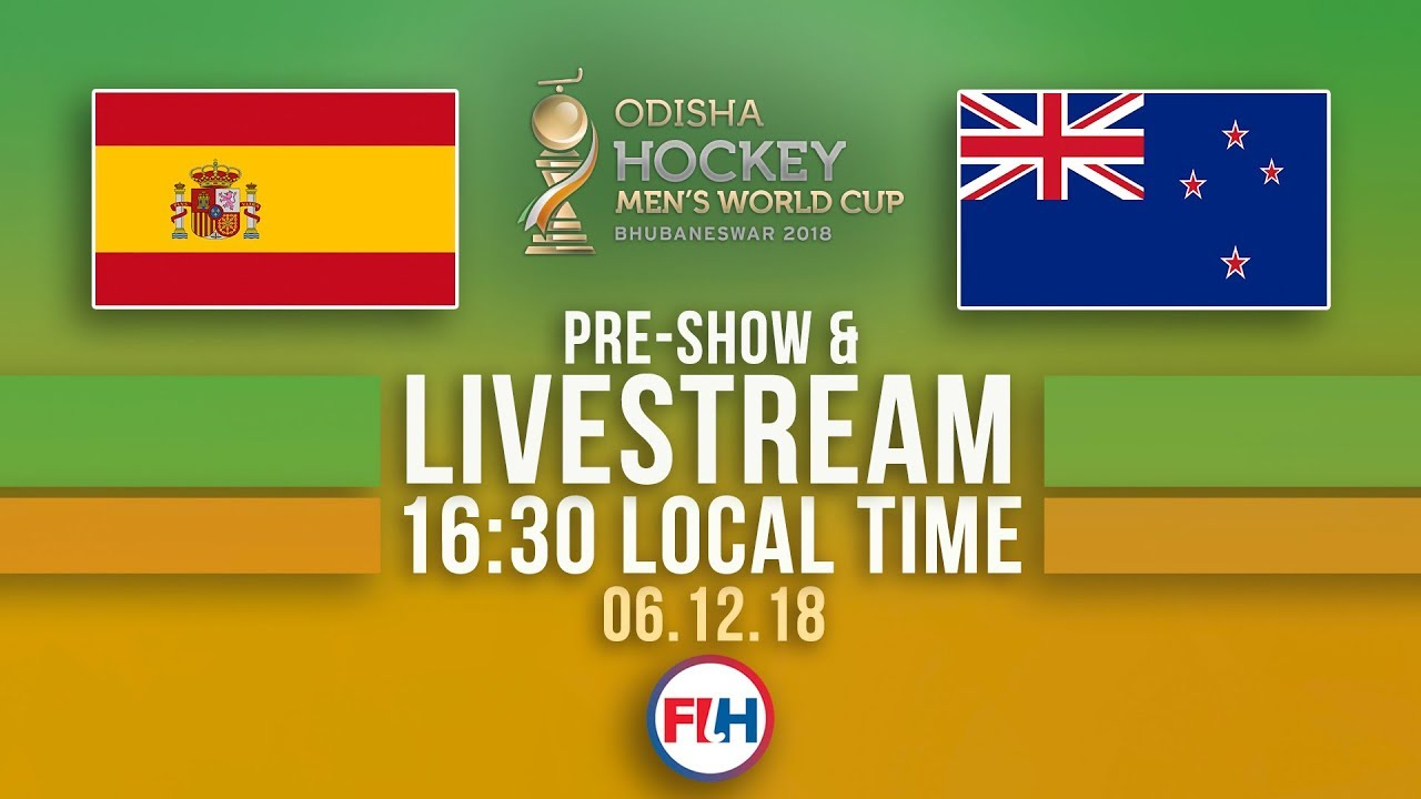 Spain v New Zealand | 2018 Men's Hockey World Cup | FULL MATCH LIVESTREAM