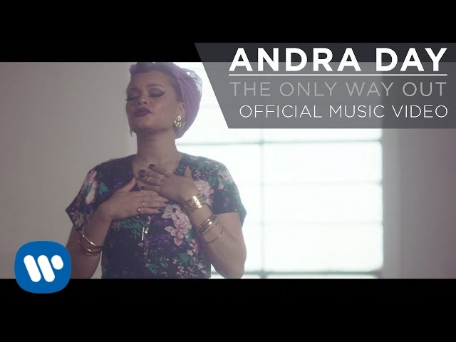 Andra Day The Only Way Out Official Music Video Youtube