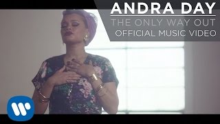 Смотреть клип Andra Day - The Only Way Out