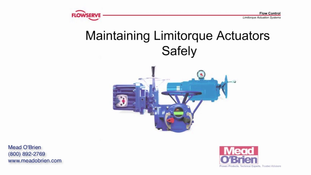 flowserve limitorque actuators: general safety precautions and practices -  youtube