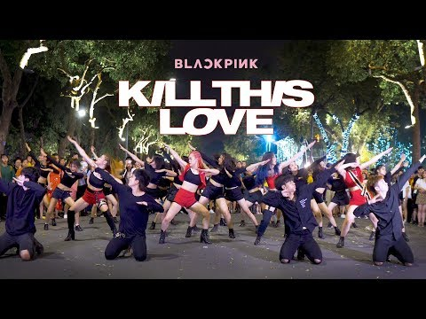 [KPOP IN PUBLIC] BLACKPINK (블랙핑크) - 'Kill This Love' |커버댄스 Dance Cover By S.A.P From Vietnam