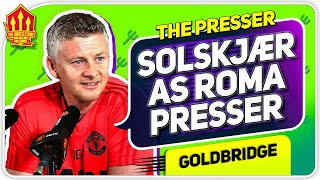 SOLSKJAER PRESS CONFERENCE REACTION! Manchester United vs Roma Europa League News