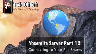 Yosemite Server Part 12: Connecting to Your File Shares