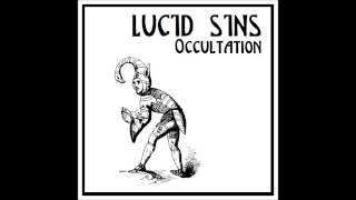 "Lucid Sins ""Reason For My Living"""