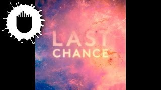Kaskade & Project 46 - Last Chance (Clockwork Remix) (Cover Art)