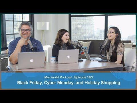 Black Friday, Cyber Monday, and holiday shopping | Macworld Podcast ep. 583