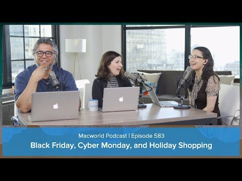 Black Friday, Cyber Monday, And Holiday Shopping | Macworld Podcast Ep. 583