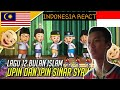 Lagu 12 Bulan Islam - Upin & Ipin Sinar Syawal | INDOREACT