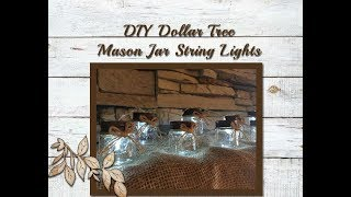 DIY Dollar Tree Mason Jar String Lights