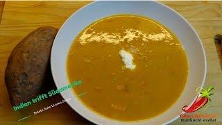 Indien trifft Südamerika,   Rote Linsen - Süßkartoffel Suppe - .  lecker