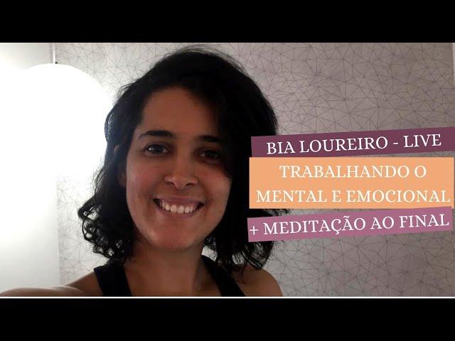Controlando o emocional e mental - com meditação ao final