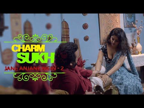 Download Charmsukh - Jane Anjane Mein  | Official Video | shreya tyagi web series | ULLU Originals |