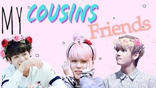 ~MY COUSINS FRIENDS~    MAKNAE LINE FF    EP1~