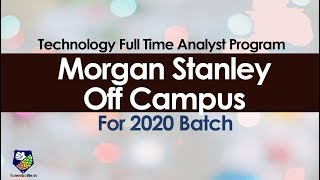 Morgan Stanley Off Campus for 2020 Batch ! | Step by Step Registration | Off Campus Updates