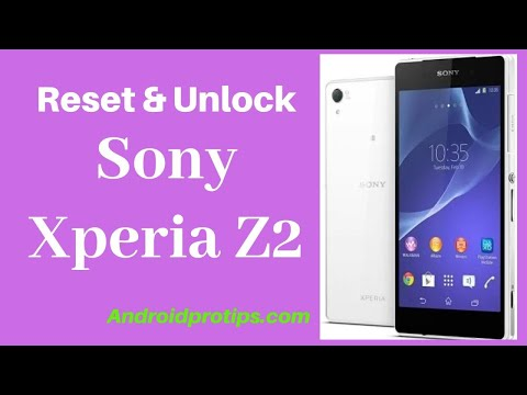 How To Hard Reset & Unlock Sony Xperia Z2