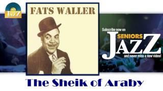 Fats Waller - The Sheik of Araby (HD) Officiel Seniors Jazz