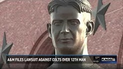 """Texas A&M files suit against Indianapolis Colts for """"12th Man"""" trademark"""