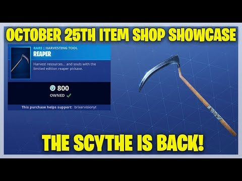 Fortnite Item Shop THE SCYTHE IS OUT RIGHT NOW [October 25th, 2018] (Fortnite Battle Royale)