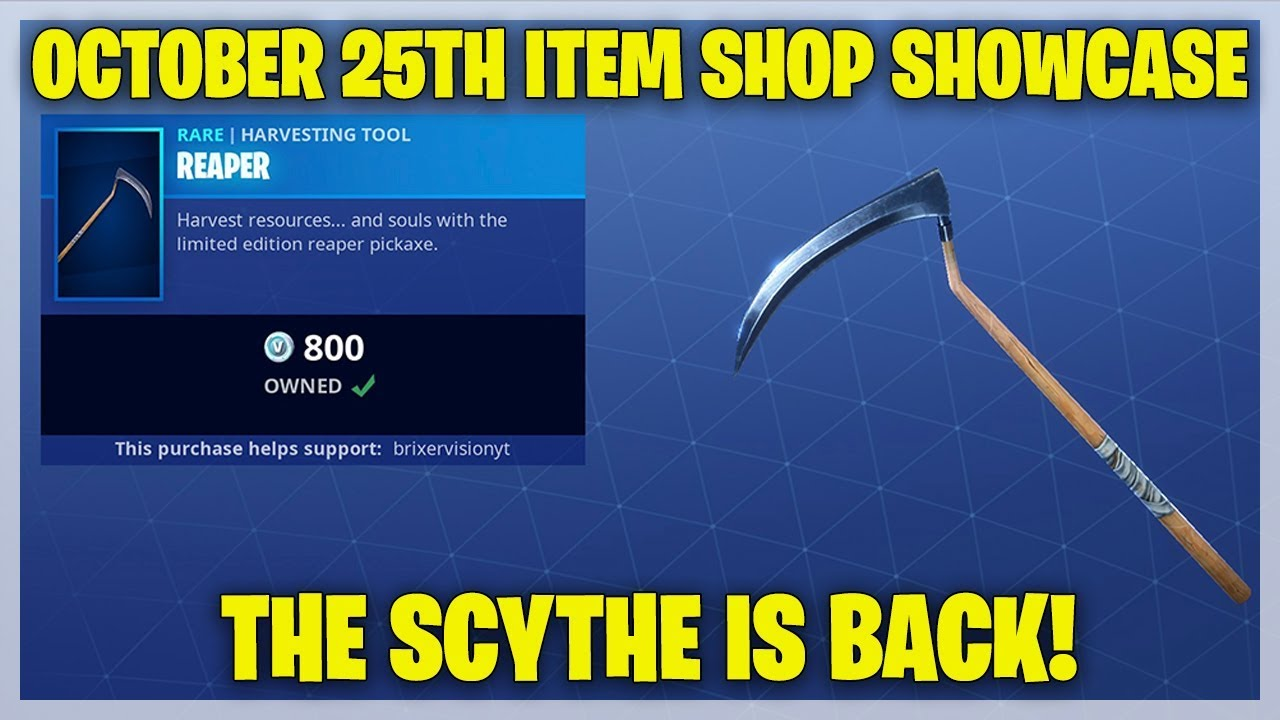 Fortnite Item Shop THE SCYTHE IS OUT RIGHT NOW [October ...