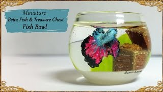 Cute, miniature Betta Fish / Treasue Chest fish bowl - Polymer clay/ Resin Tutorial