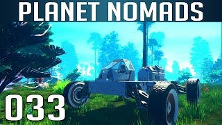 PLANET NOMADS [033] [Endlich ein fahrendes Auto] [S01] Let's Play Gameplay Deutsch German thumbnail