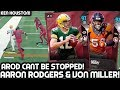 AARON RODGERS & VON MILLER ARE UNSTOPPABLE! KEN HOUSTON! Madden 18 Ultimate Team