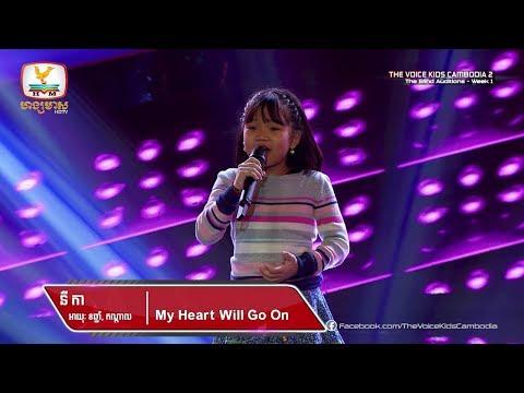 នី កា - My Heart Will Go On (Blind Audition Week 1 | The Voice Kids Cambodia Season 2)