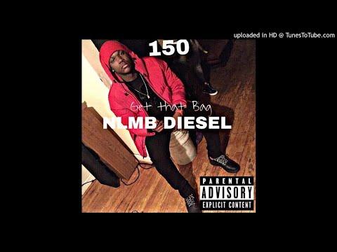 NLMB Diesel x Get The Bag (MP3)